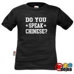 DO YOU SPEAK CHINES