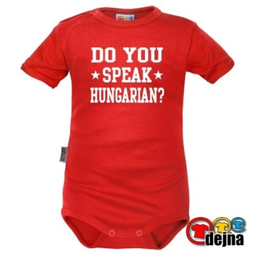 DO YOU SPEAK HUNGARIAN